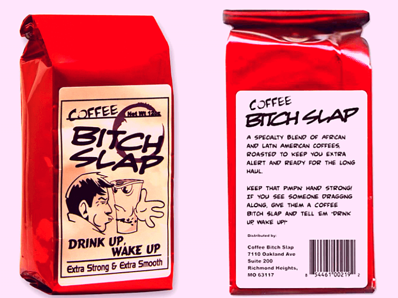 Bitch-Slap Extra Strong Coffee